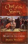 Out of the Storm: The Life of Martin Luther