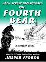 The Fourth Bear (Nursery Crime, Bk 2) (Large Print)