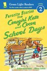 Favorite Stories from Cowgirl Kate and Cocoa School Days