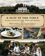 Beekman 1802 A Seat at the Table Recipes to Nourish Your Family Friends and Community