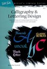 Calligraphy & Lettering Design (Artist's Library series #15)