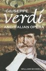 Giuseppe Verdi and Italian Opera