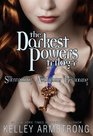 The Darkest Powers Trilogy: The Summoning / The Awakening / The Reckoning