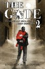 The Gate 2 13 Tales of Isolation and Despair