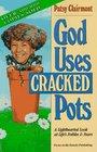 God Uses Cracked Pots