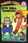 City Hall Sandwich (Wordgirl Reader)