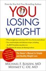 YOU Losing Weight The Owner's Manual to Simple and Healthy Weight Loss