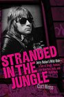 Stranded in the Jungle: Jerry Nolan's Wild Ride -A Tale of Drugs, Fashion, the New York Dolls, and Punk Rock