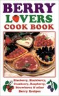 Berry Lovers Cookbook (Cooking Across America)