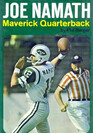 Joe Namath Maverick Quarterback