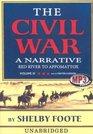 The Civil War A Narrative Vol 3
