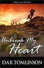 Unbreak My Heart (Love Spectrum Romance)