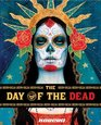 The Day of the Dead Celebrating the Dia de Los Muertos in Pop Art Graphics and Installations
