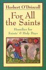 For All the Saints: Homilies for Saints' and Holy Days