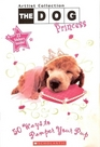 The Dog Princess 50 Ways to Pamper your Pup