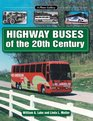 Highway Buses of the 20th Century: A Photo Gallery (Photo Gallery)