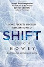 Shift (Silo Vol 2: Shift, Bks 1-3)