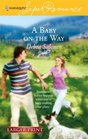 A Baby on the Way (Harlequin Superromance, No 1386) (Larger Print)