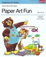 Paper Art Fun