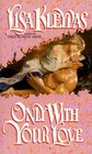 Only With Your Love (Vallerands, Bk 2)