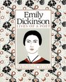 Emily Dickinson Lives of a Poet
