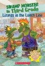 Lizards In The Lunch Line (Swamp Monster in Third Grade)