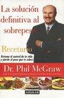 Solucion Definitiva Al Sobrepeso Recetario/the Ultimate Weight Solution Cookbook