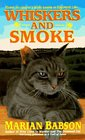 Whiskers and Smoke