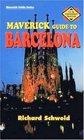 Maverick Guide to Barcelona