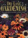 Dry-Land Gardening A Xeriscaping Guide for Dry-Summer Cold-Winter Climates