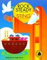 Rock Steady A Story of Noah's Ark