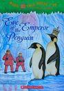 Eve of the Emperor Penguin (Magic Tree House, Bk 40)