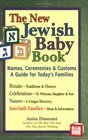 The New Jewish Baby Book Names Ceremonies  Customs-a Guide for Today's Families