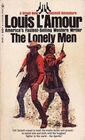 The Lonely Men (Sacketts, Bk 12)