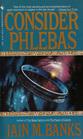 Consider Phlebas (Culture, Bk 1)