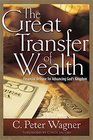 Great Transfer of Wealth Financial Release for Advancing Gods Kingdom