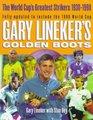 Gary's Golden Boots