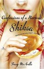 Confessions of a Nervous Shiksa