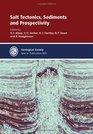 Salt Tectonics Sediments and Prospectivity - Special Publication 363