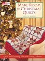 Make Room for Christmas Quilts Holiday Decorating Ideas from Nancy J Martin