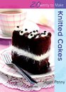 Knitted Cakes (Twenty to Make)