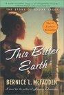 This Bitter Earth (Sugar, Bk 2)