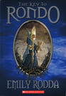 The Key to Rondo (Rondo, Bk 1)