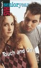 Touch and Go (Sweet Valley High Sr. Year(TM))