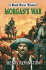 Morgan's War