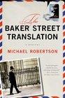 The Baker Street Translation (Baker Street Letters, Bk 3)