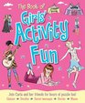 The Book of Girls' Activity Fun Join Milly and Her Friends for Hours of Puzzle Fun