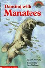 Dancing with Manatees (Hello Reader L4)