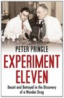 Experiment Eleven Deceit and Betrayal in the Discovery of the Cure for Tuberculosis