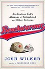 Benchwarmer: An Anxious Dad?s Almanac of Fatherhood and Other Failures